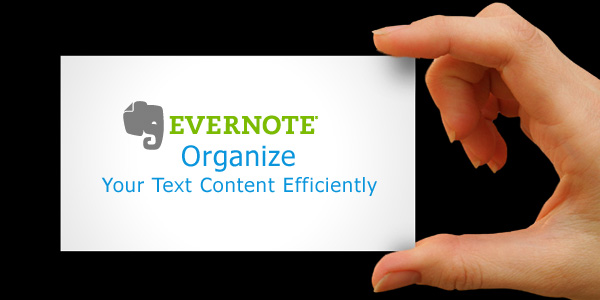 Evernote to Organize Text Content Efficiently