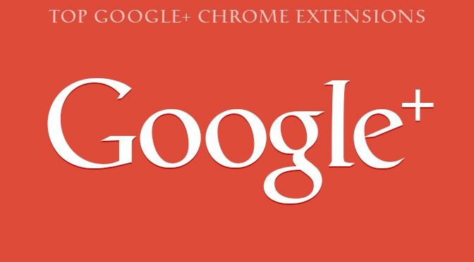 Top Google Plus Extensions